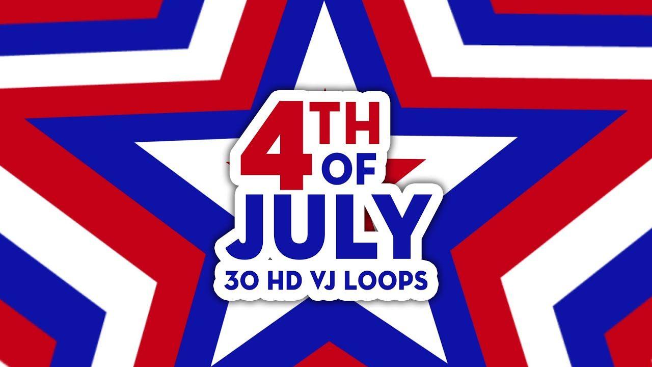 4th of July VJ Loops Pack 💥 in 2020 4th of july, Loop