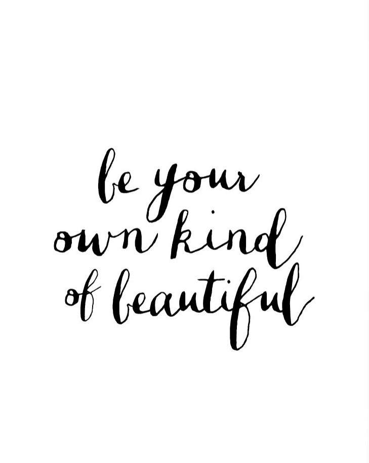 Be Your Own Kind Of Beautiful Wall Art be your own kind of beautiful. | our favorite things | pinterest
