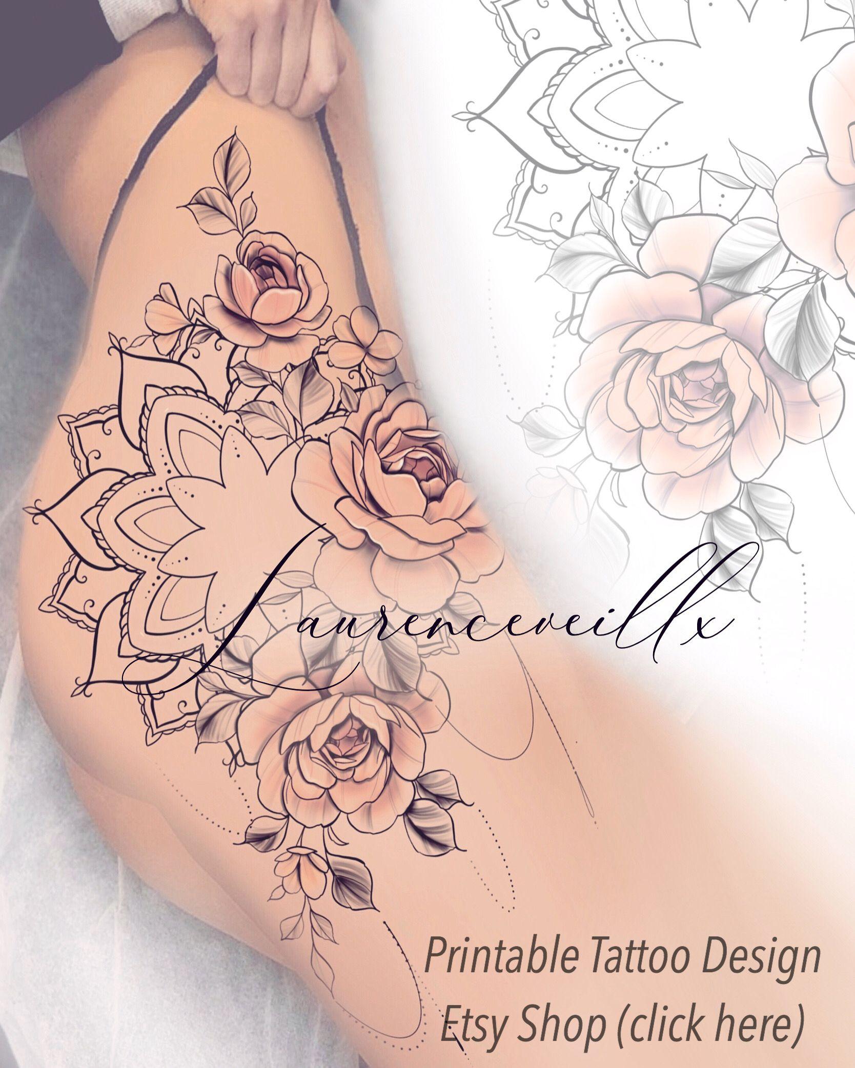 Printable Mandala Flowers Thigh Tattoo Design Available On Etsy Laurenceveillx In 2020 Tattoos Hip Tattoos Women Tattoo Designs
