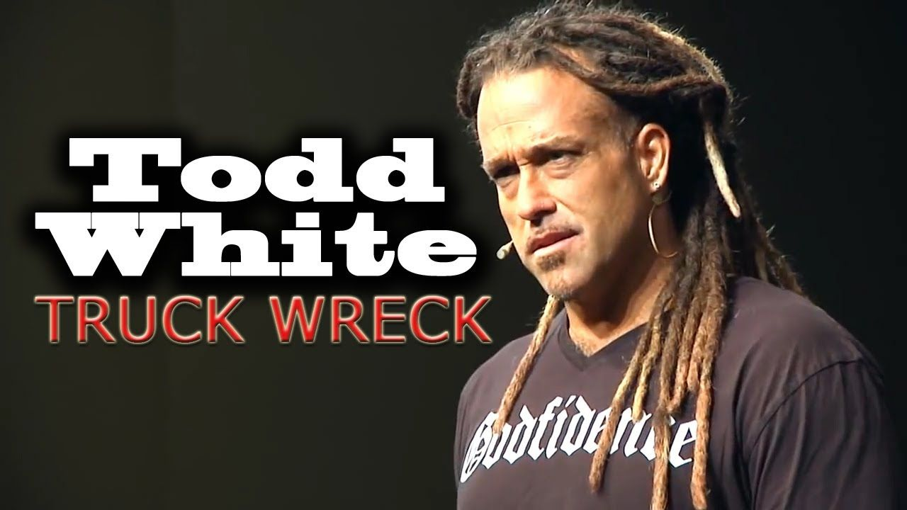 Todd white truck wreck book of job god the father