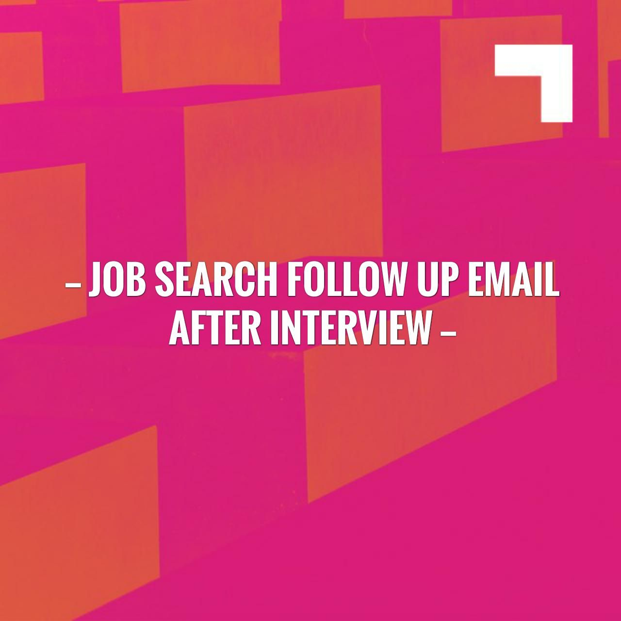 Just In Job Search Follow Up Email After Interview HttpLearn