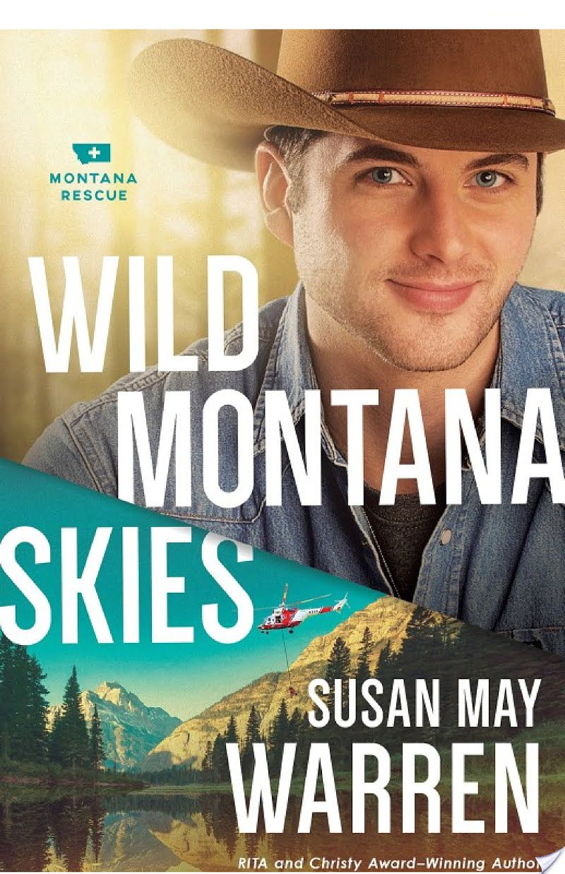Wild Montana Skies (Montana Rescue Book #1) By Susan May Warren - More Than  a Review