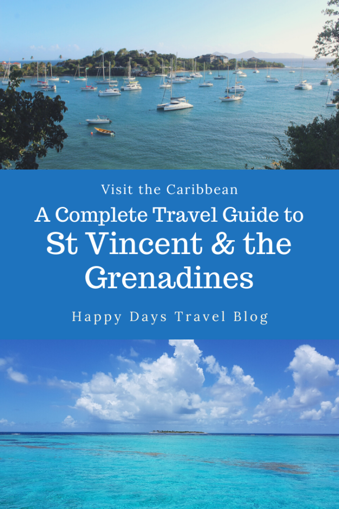 St Vincent and the Grenadines Travel Guide - Happy Days ...