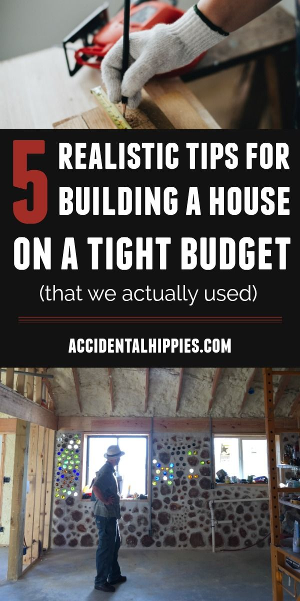 5 Ways to Build a House on a Tight Budget #buildingahouse