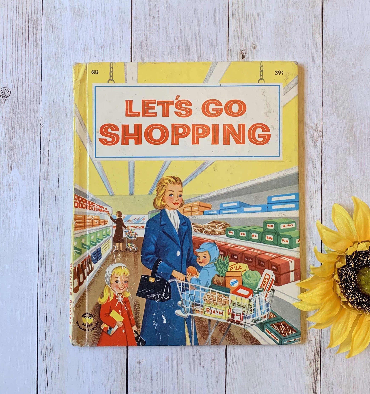 Vintage Let S Go Shopping Wonder Book Children S