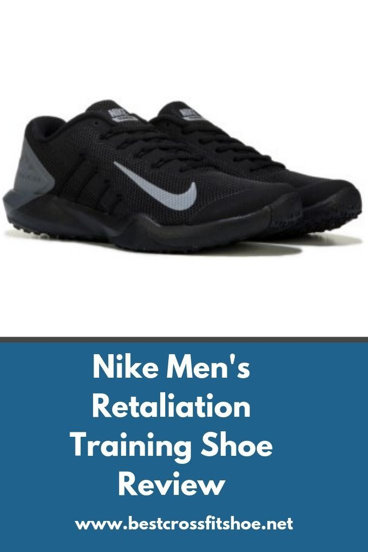 Nike Retaliation TR Review The Best Nike Training Shoes Review of the Nike Mens Retaliation TR training shoes and TR 2 Theyre ideal for gym workouts CrossFits HIIT and mo...