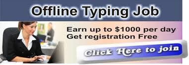 What is offline typing jobs? You can call this as data entry
