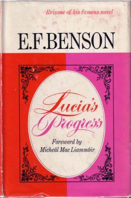 Lucia's Progress by E. F. Benson