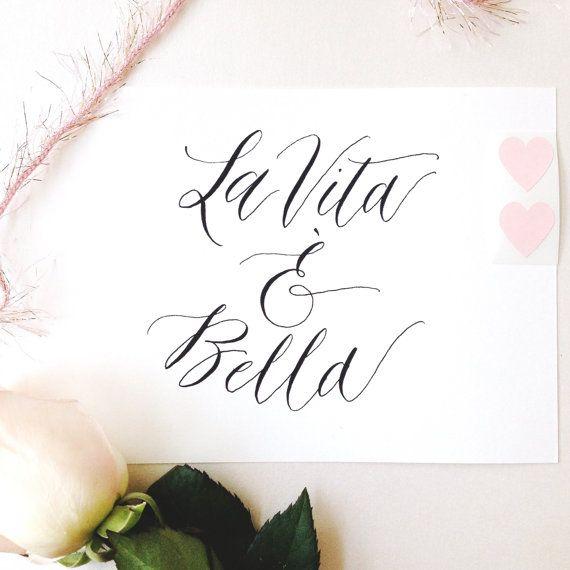 Bella Vita Apartments: Calligraphy Art Print La Vita E Bella By KAKalligraphy On