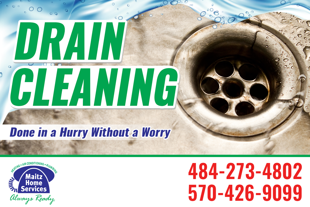 When You Have A Clogged Drain Maitz Home Services Is The Drain