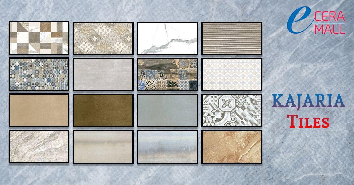 E Ceramall Offers A Unique Range Of Kajaria Tiles In All Over