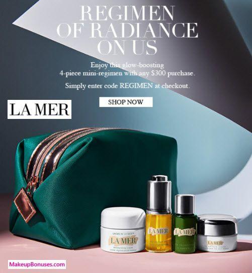 La Mer 5-piece Free Bonus Gift with $300 Purchase & Promo Code REGIMEN at La Mer - details at MakeupBonuses.com #LaMer #LaMer #GWP