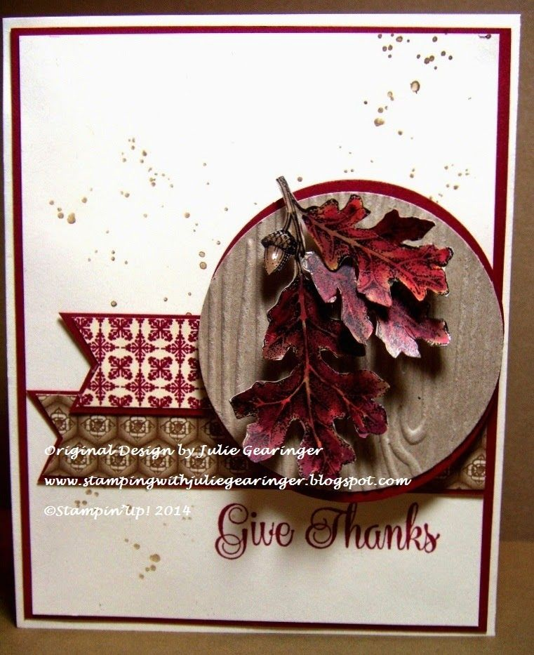 Stamping with Julie Gearinger: Stampin' Up! card created using the FMS146 Sketch along with Lovely As A Tree, Gorgeous Grunge, Best of Autumn and Blendabilities :-)
