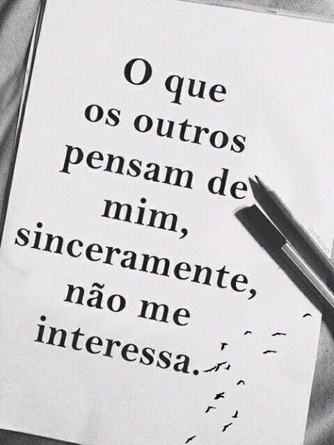 Pin De Myllena Lima Em Frases Fodas Pensamentos Não Me