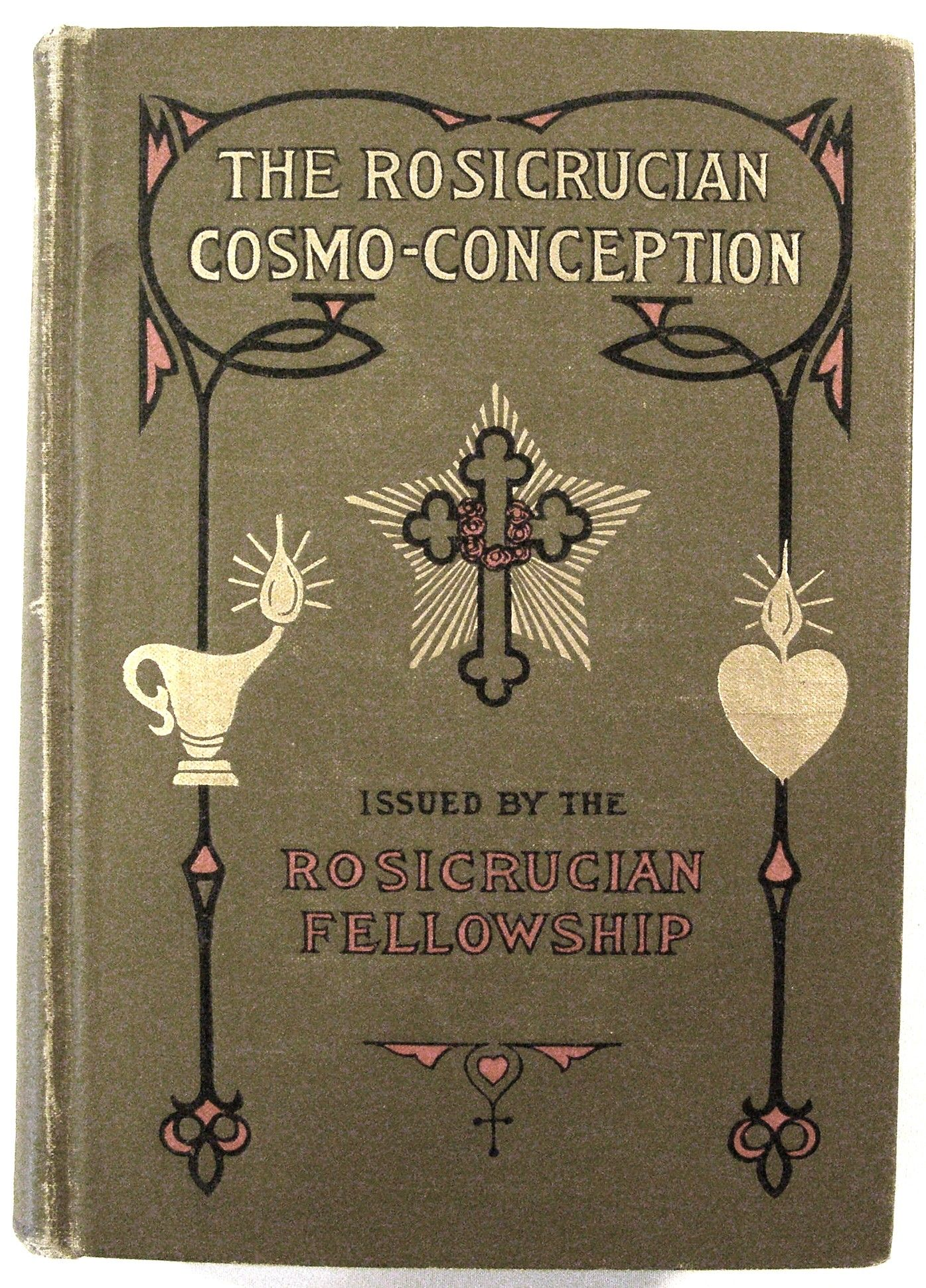 The Rosicrucian Cosmo-Conception or Christian Occult Science by Max