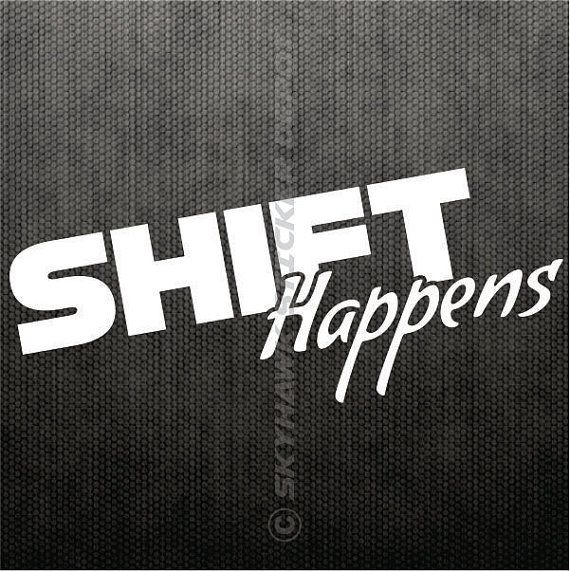 Shift Happens Funny Bumper Sticker Vinyl Decal JDM Sticker Stick - Vinyl decal stickers canada