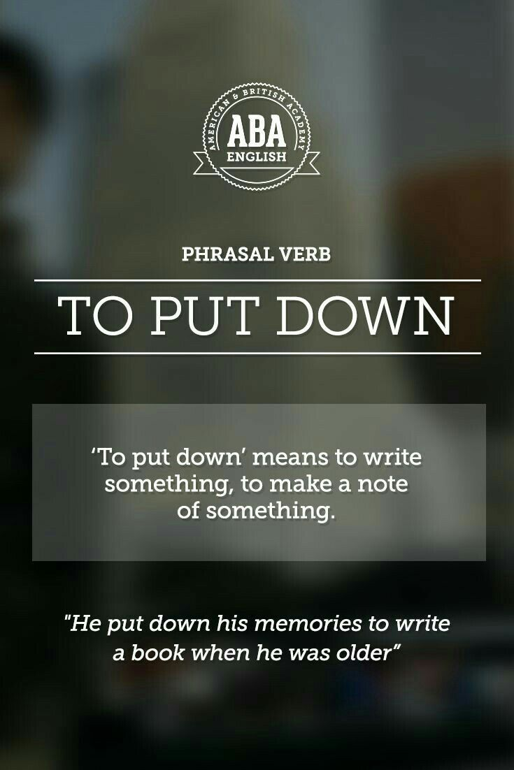 "ABA English - Phrasal Verbs ""to put down"""