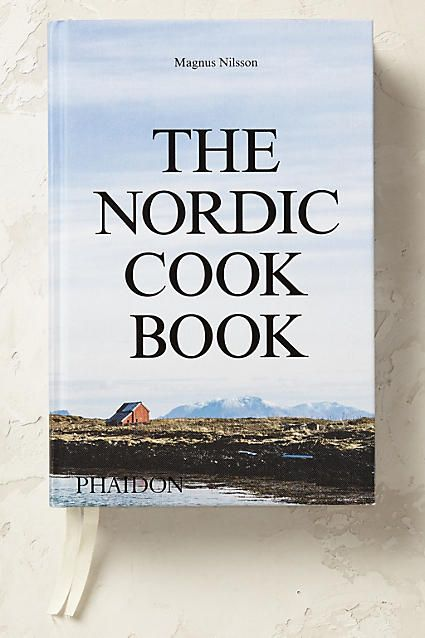 The Nordic Cookbook Magnus Nilsson Best Cookbooks New Cookbooks
