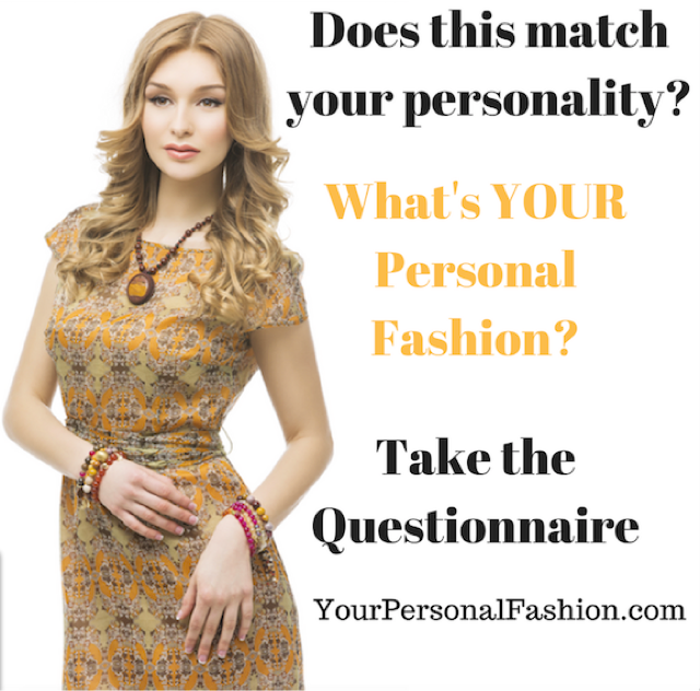 What's YOUR Personal Fashion? Take the questionnaire! I'll tell you