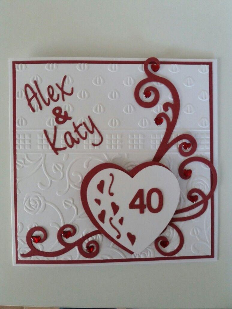 Ruby Anniversary Card Handmade By Carol Cree Wedding Anniversary Cards Anniversary Cards Handmade Cricut Anniversary Card
