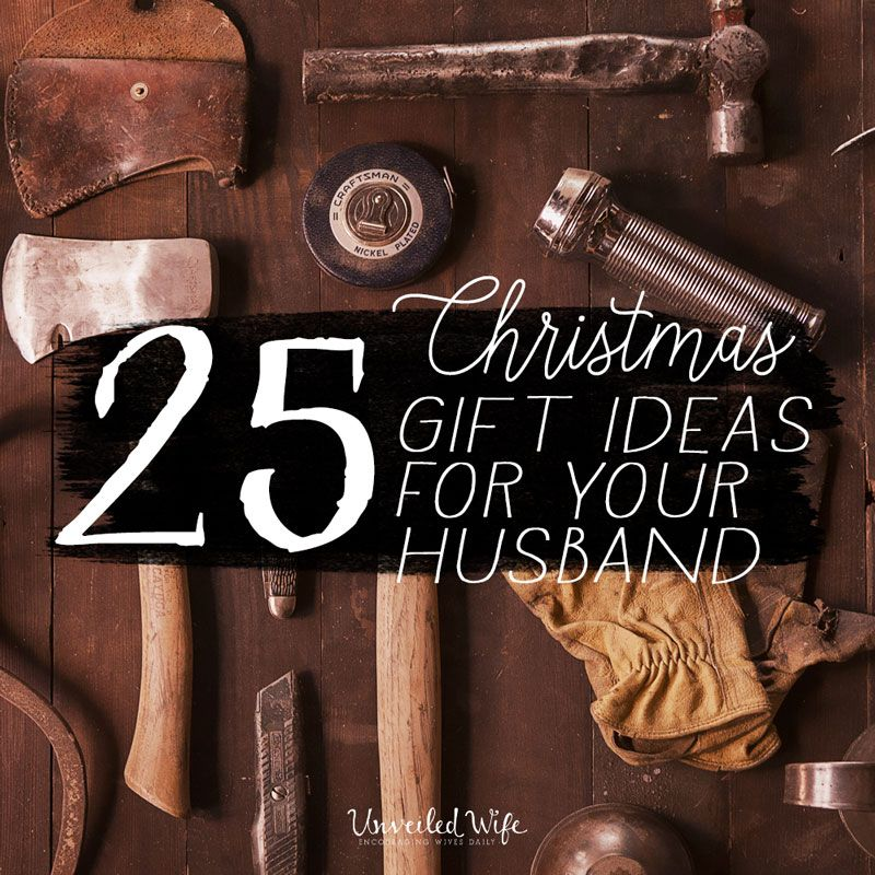 Personal Gifts For Your Husband: 25 Unique Christmas Gift Ideas For Your Husband