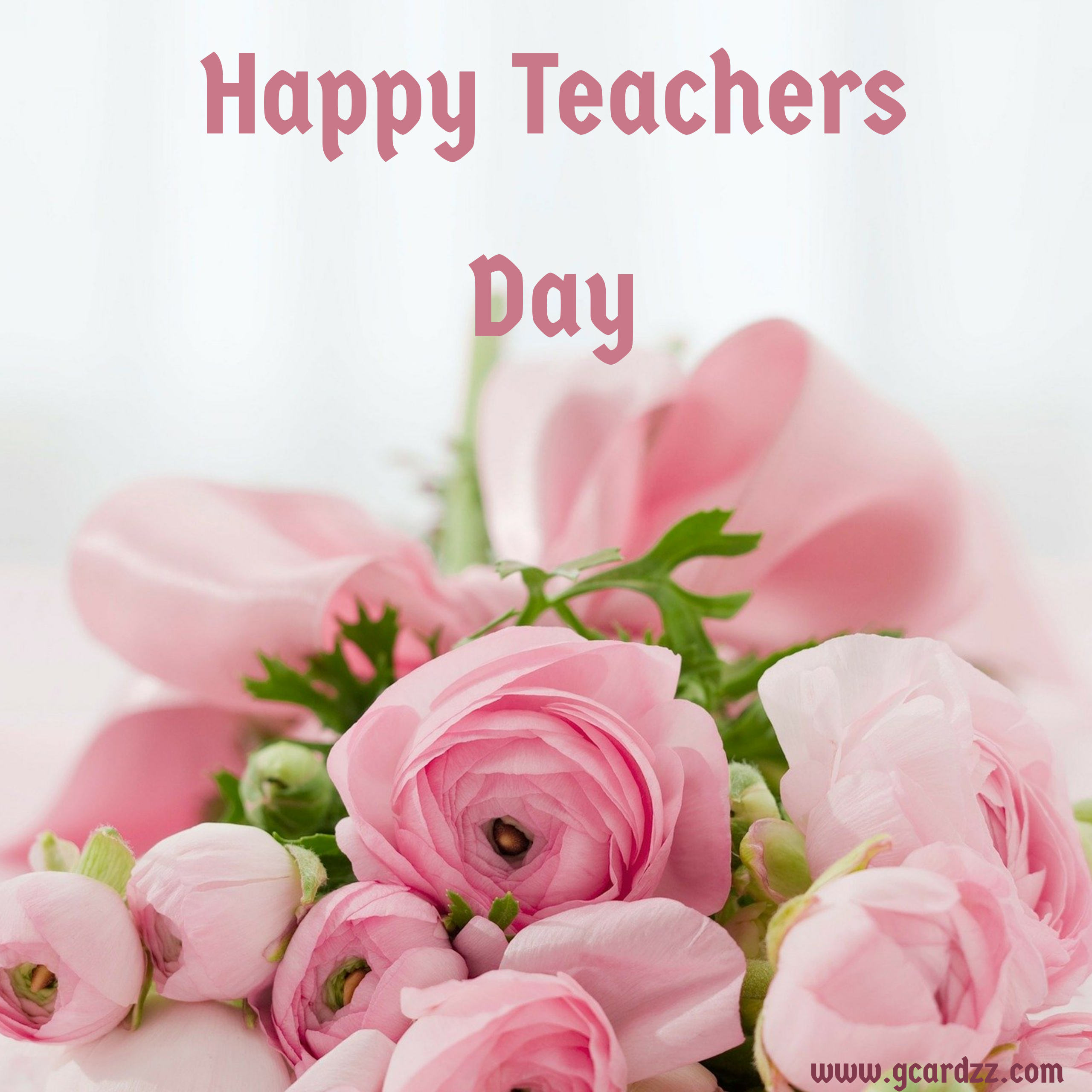 Happy Teachers Day Greeting Cards Images Download In 2020 Good Morning Flowers Happy Teachers Day Flowers