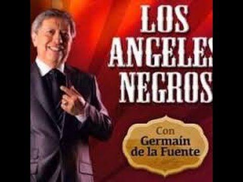 Los Angeles Negros Disco De Oro Con Germain D L Fuente Versiones Origi Musica Para Recordar Canciones Temas Musicales