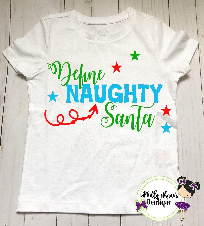 define naughty santa christmas onesie christmas shirt unisex christmas outfit boys and - Girls Christmas Shirts