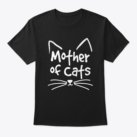 Gifts for Mothers Day T-Shirt Mother of Cats Funny Shirt for Cats Lovers Gift Gifts for Mom