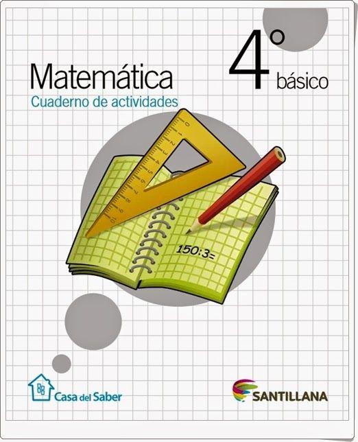 Cuaderno De Actividades De Matemáticas Para 4º De Primaria De La Editorial Santillan Cuadernos De Matemáticas Actividades De Matematicas Libros De Matemáticas