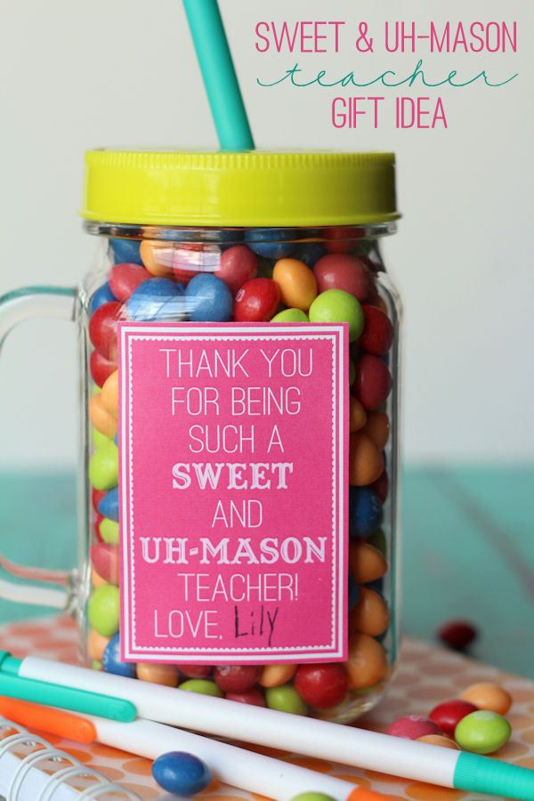 Sweet And Uh Mason Teacher Gift Diy Teacher Gifts Teacher Gifts School Teacher Gifts