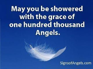 Watch out for White Feathers. A sure sign that Angels are around :)