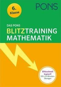 Das PONS Blitztraining - Mathematik 6. Klasse -
