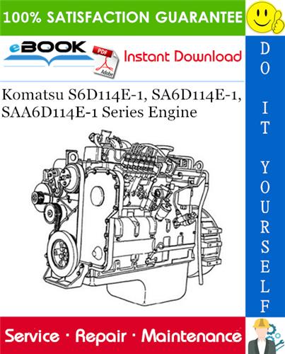 Komatsu S6D114E1, SA6D114E1, SAA6D114E1 Series Engine