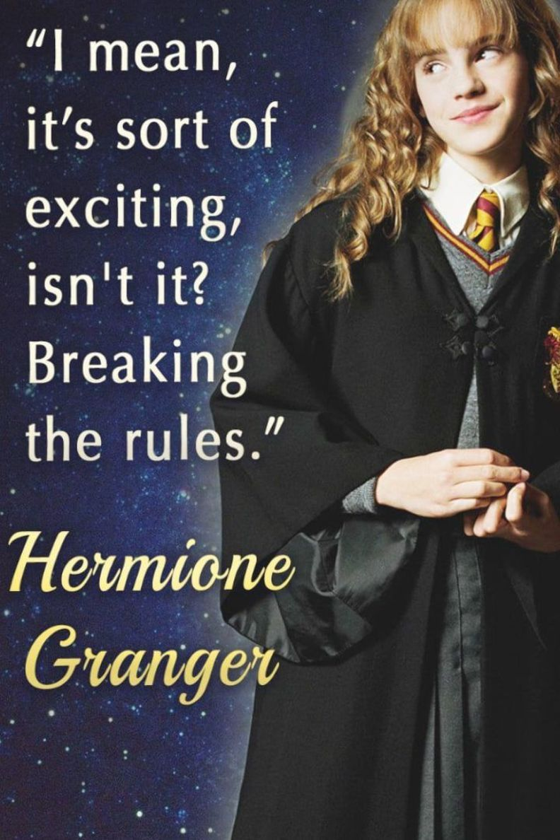 15 Hermione Granger Quotes That Ll Spark The Magic In You Hermione Granger Quotes Hermione Hermione Granger