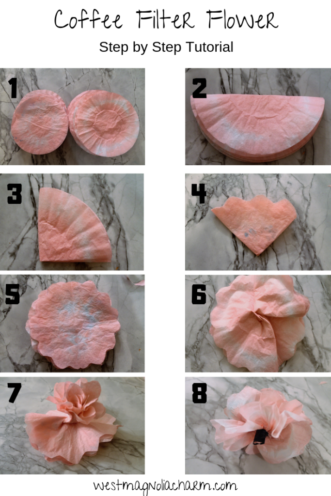 Coffee Filter Flowers - Step by Step Tutorial - West Magnolia Charm