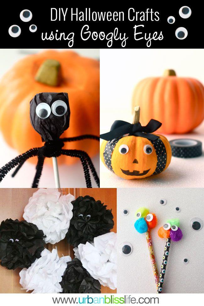 Easy Diy Halloween Crafts Using Googly Eyes Halloween Crafts Halloween Diy Crafts