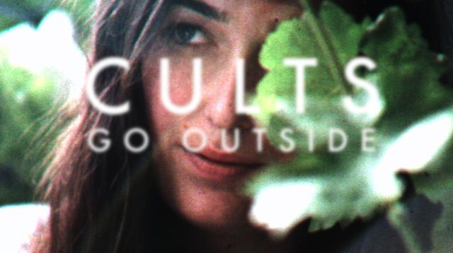 """Cults """"Go Outside"""" by Isaiah Seret. CULTS """"GO OUTSIDE"""" (cultscultscults.com)"""