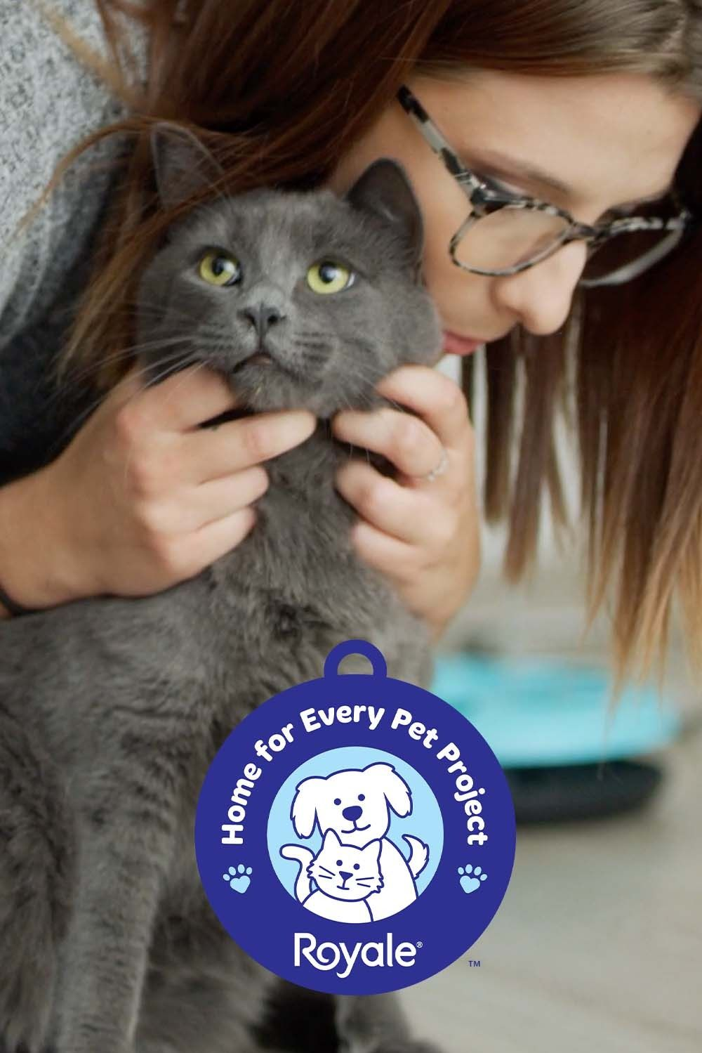 ROYALE® Home for Every Pet Project