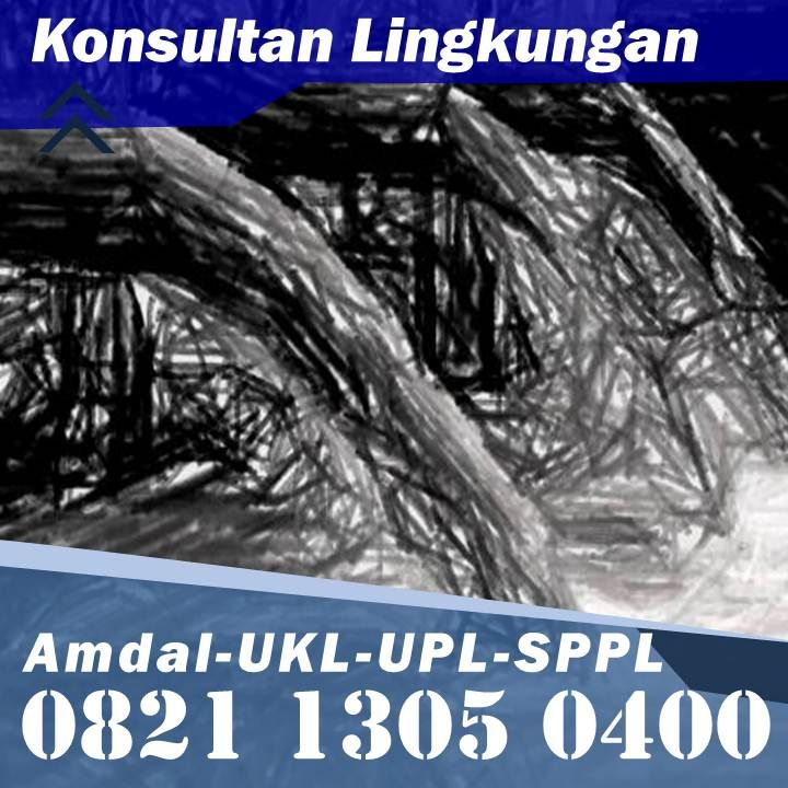 Order Disini Telp Wa 0821 1305 0400 Contoh Dokumen Ukl Upl Ruko Kab Mamuju Sulawesi Barat Bengkulu Sabang Maluku