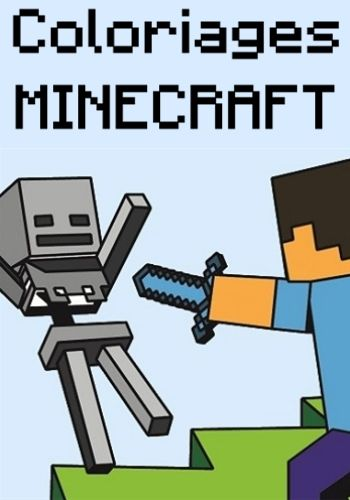 Coloriage Minecraft 20 Modeles A Imprimer Gratuitement