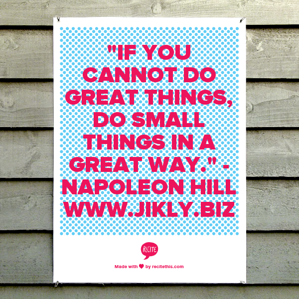 """NAPOLEON HILL QUOTE: """"If You Cannot Do Great Things, Do Small Things In A Great Way."""" - Napoleon Hill #napoleonhill #famous #entrepreneur #quotes"""