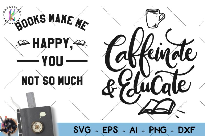 Free Teacher Svg Caffeinate And Educate Svg Books Svg Crafter File In 2020 Teacher Books Free Teacher Svg Quotes