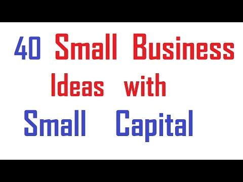 40 Small Business Ideas with Small Capital - http://insideminnesotatoday.com/40-small-business-ideas-with-small-capital/