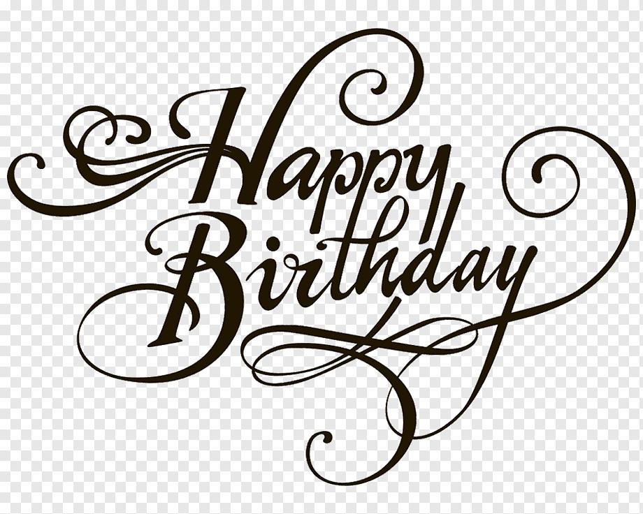 Happy Birthday Birthday Cake Wedding Invitation Happy Birthday Text Happy Birthday To You In 2020 Happy Birthday In Cursive Happy Birthday Logo Happy Birthday Png