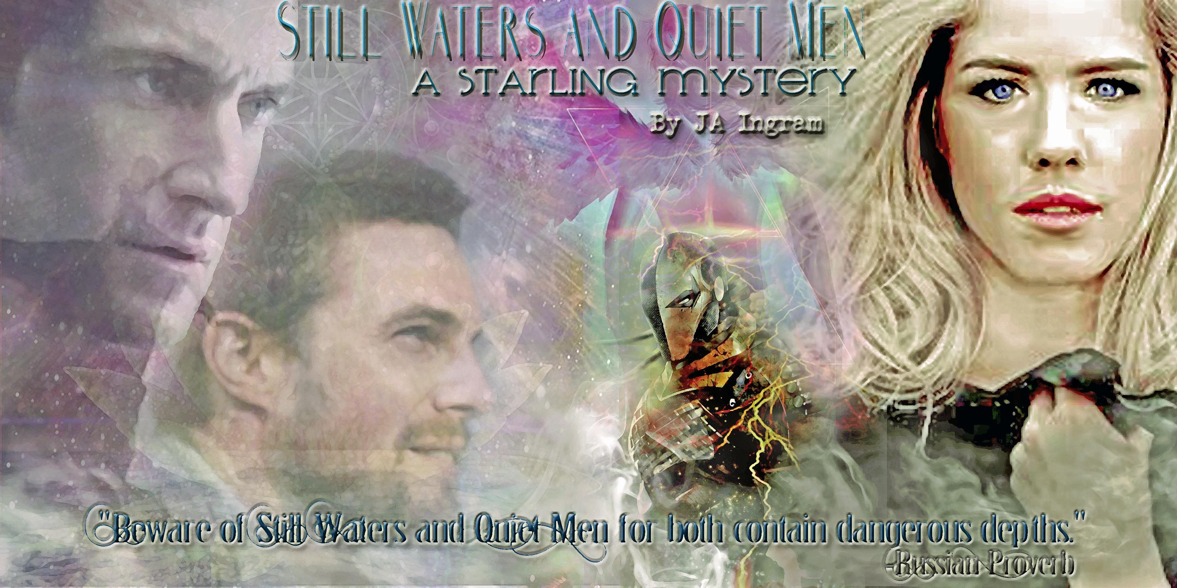 Still Waters and Quiet Men