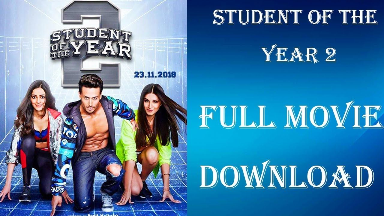 Student Of The Year 2 Kaise Download Kare How To Download Student Of T Full Movies Download Download Movies Download Free Movies Online