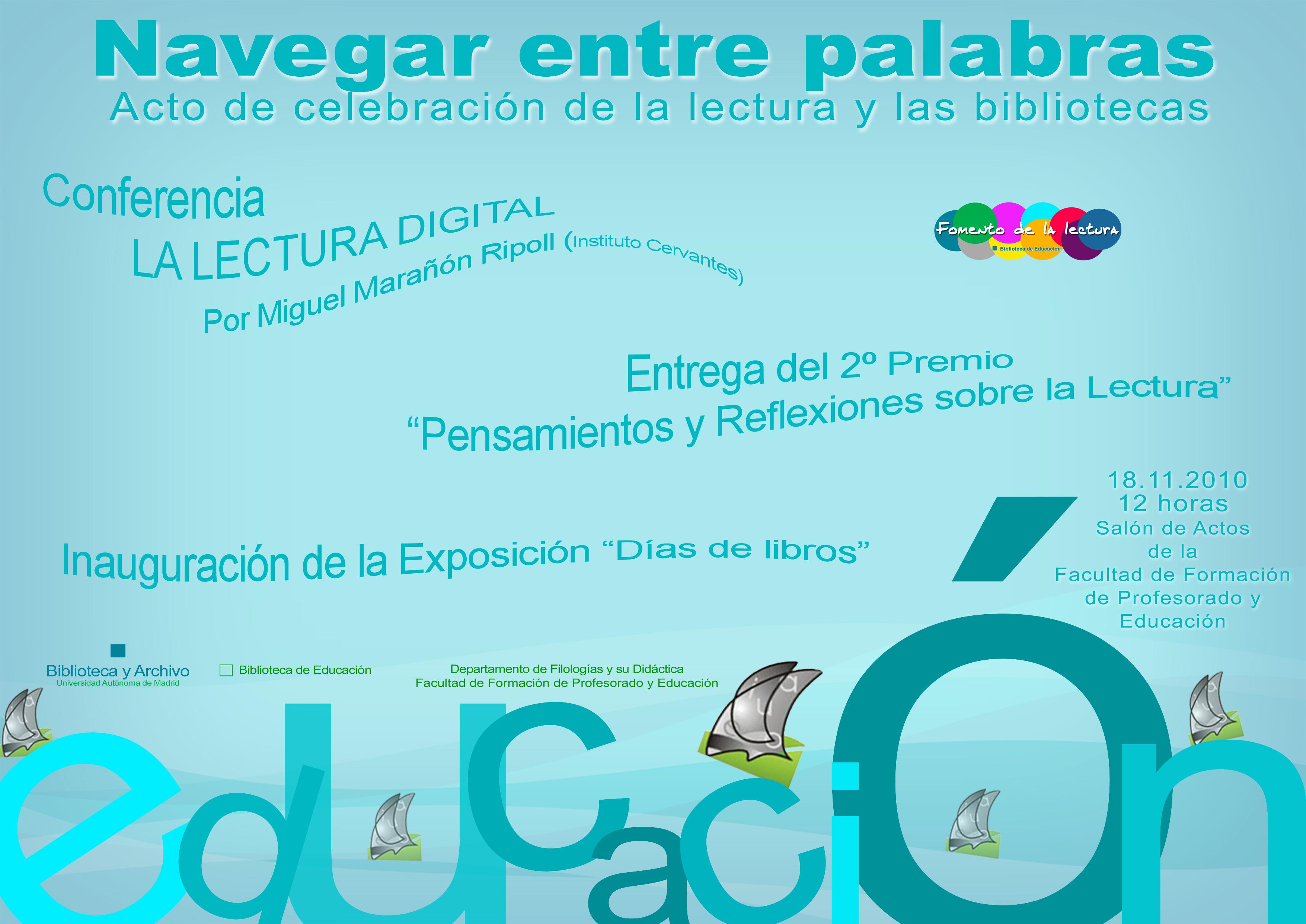 Cartel publicitario Biblioteca de Educación Navegar entre palabras (2010)