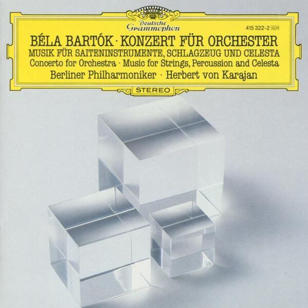 Bela Bartok - Konzert fur Orchestra, Musik fur Saiteninstrumente Schlagzeug und Celesta,