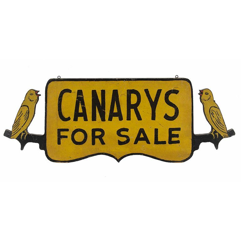 """""""Canarys For Sale"""" Trade Sign In Chrome Yellow Paint - Jeff Bridgman via 1st Dibs"""